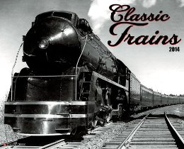 Classic Trains 2014 Wall Calendar