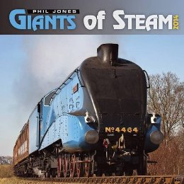 Giants of Steam 2014 Calendar