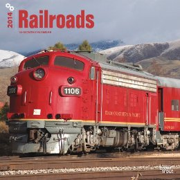 Railroads 2014 Calendar