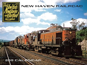 New Haven Railroad 2015 Calendar