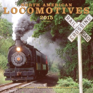 North American Locomotives 2015 Calendar