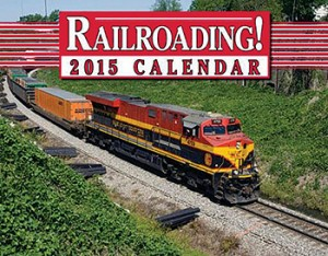 Railroading! 2015 Calendar