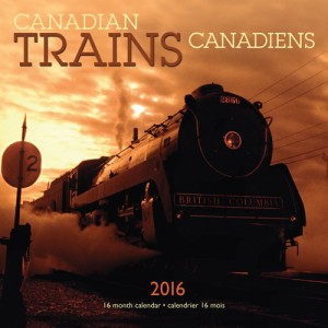 Canadian 2016 Trains Calendar