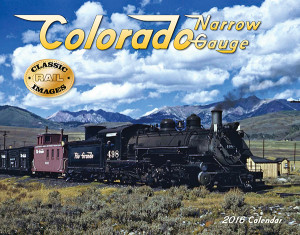 Colorado Narrow Gauge 2016 Calendar