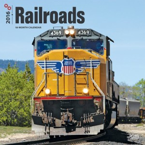 2016 Railroads Calendar