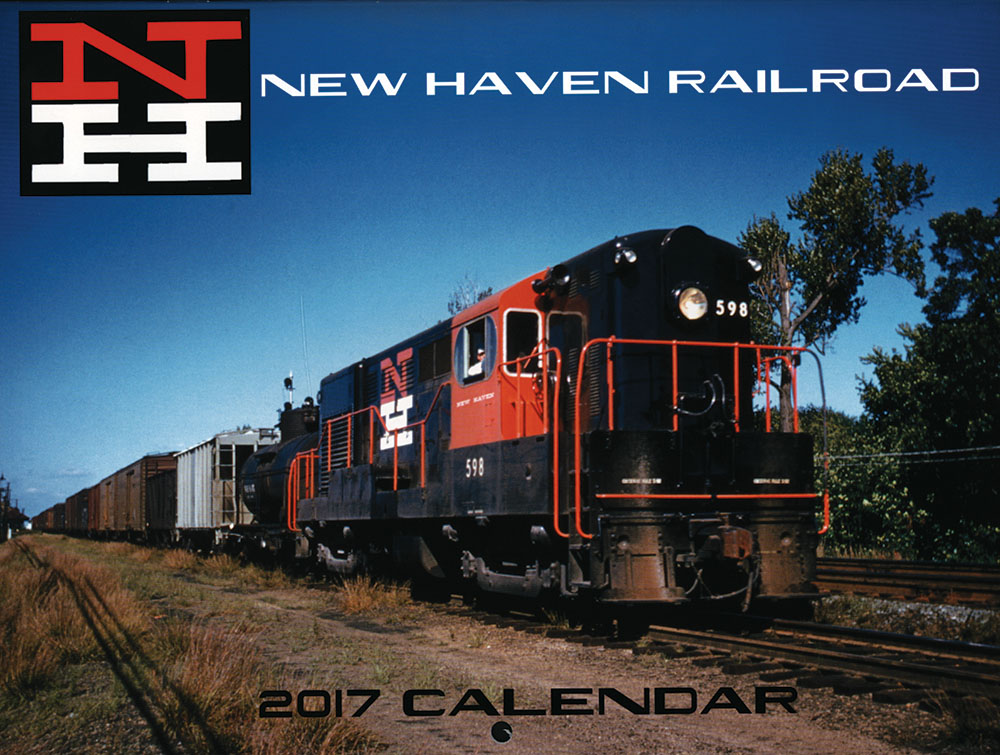 New Haven Railroad 2017 Calendar